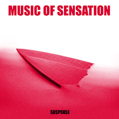 Music of sensation - Suspense
